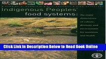 Read Indigenous Peoples  Food Systems and Well-Being: Interventions and Policies for Healthy