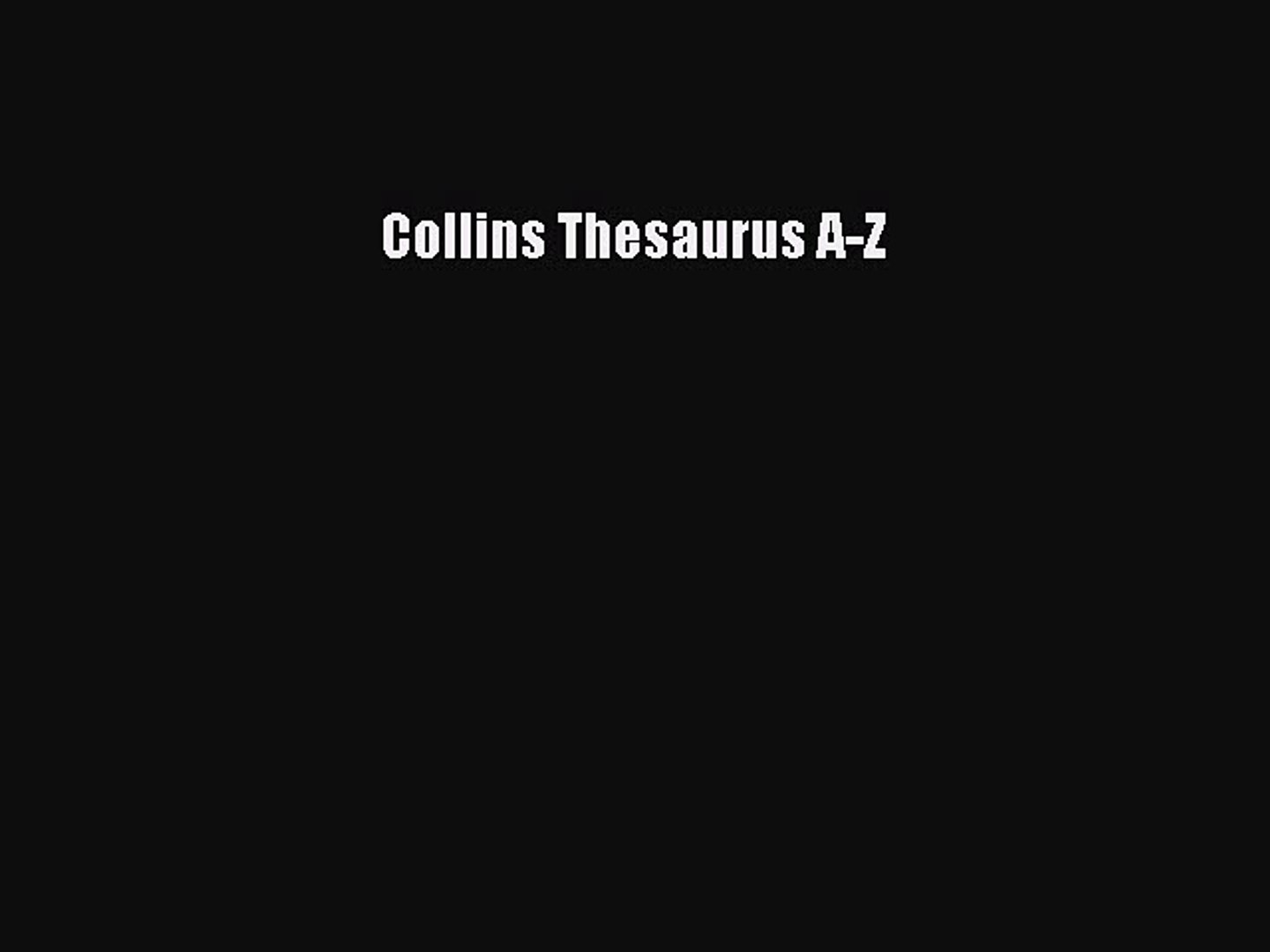 Read Collins Thesaurus A-Z E-Book Download