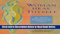 Read Woman Heal Thyself: An Ancient Healing System for Contemporary Women  PDF Free
