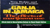 Read Ganja in Jamaica: A Medical Anthropological Study of Chronic Marihuana Use (New Babylon,