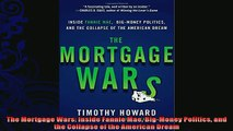 complete  The Mortgage Wars Inside Fannie Mae BigMoney Politics and the Collapse of the American