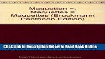 Download Maquetten =: Maquettes = Maquettes (Bruckmann Pantheon Edition) (German Edition)  PDF