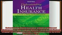 behold  Understanding Health Insurance A Guide to Billing and Reimbursement with Premium Website