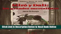 Read Miro y Dali / Miro and Dali: Los Grandes Surrealistas/ the Great Surrealist (Biblioteca