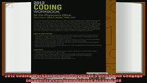 complete  2012 Coding Workbook for the Physicians Office with Cengage EncoderProcom Demo Printed