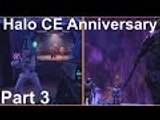 Halo CE: Anniversary Part 3 [Halo Day 8] (Halo MCC Gameplay)