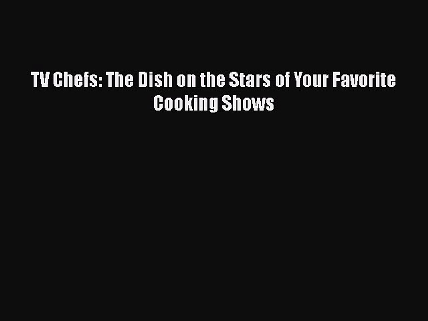 Read Books TV Chefs: The Dish on the Stars of Your Favorite Cooking Shows ebook textbooks