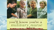FREE DOWNLOAD  Youll Know Youre a Military Nurse When  FREE BOOOK ONLINE
