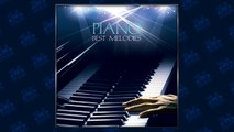 Piano Best Melodies - Unchained Melody