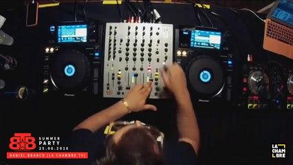 BTB Summer Party - DANIEL BRANCO   La Chambre TV