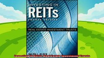 complete  Investing in REITs Real Estate Investment Trusts