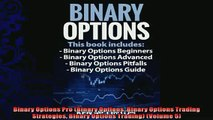 different   Binary Options Pro Binary Options Binary Options Trading Strategies Binary Options