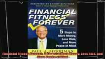 different   Financial Fitness Forever  5 Steps to More Money Less Risk and More Peace of Mind