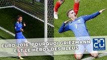 Euro 2016: Pourquoi Griezmann est le héros des Bleus