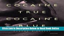 Download Eugene Richards: Cocaine True, Cocaine Blue  Ebook Online