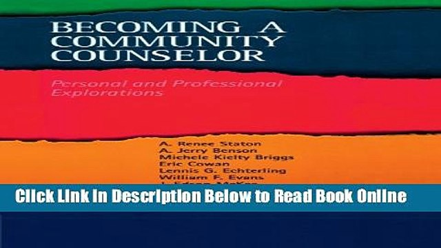 Read Becoming a Community Counselor: Personal and Professional Explorations (Community and Agency