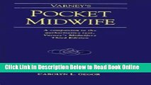 Read Varney s Pocket Midwife: A Companion to the Authoritative Text, Varney s Midwifery, Third