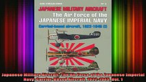 Free Full PDF Downlaod  Japanese Military Aircraft The Air Force of the Japanese Imperial Navy CarrierBased Full Free