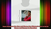 DOWNLOAD FREE Ebooks  Stars Between the Sun and Moon One Womans Life in North Korea and Escape to Freedom Full EBook