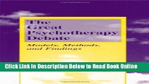 Read The Great Psychotherapy Debate: Models, Methods, and Findings (Lea s Counseling and