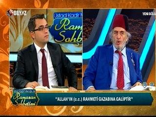 Üstad Kadir Mısıroğlu ile Ramazan Sohbetleri 26 Haziran 2016