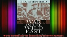 READ book  War in the Wild East The German Army and Soviet Partisans Full EBook