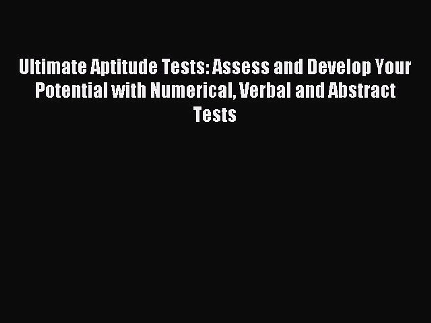 [PDF] Ultimate Aptitude Tests: Assess and Develop Your Potential with  Numerical Verbal and