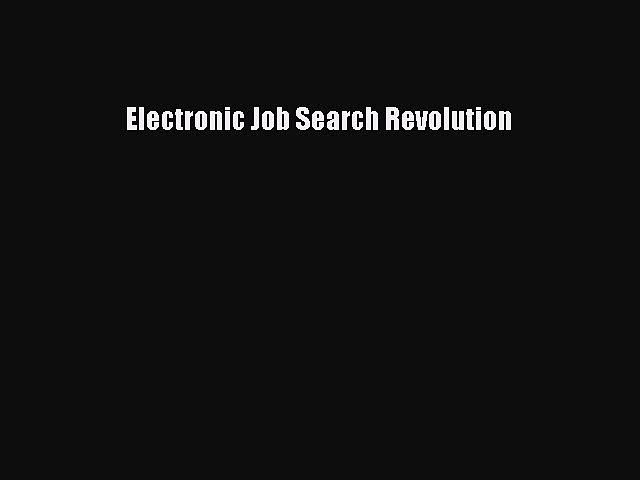 [PDF] Electronic Job Search Revolution Download Online
