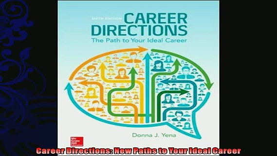 complete  Career Directions New Paths to Your Ideal Career