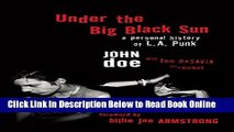 Read Under the Big Black Sun: A Personal History of L.A. Punk  Ebook Free
