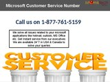 Need instant Microsoft customer service? Dial 1-877-761-5159