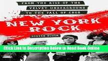 Download New York Rock: From the Rise of The Velvet Underground to the Fall of CBGB  Ebook Free