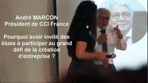 Le grand défi de la création d'entreprise - Interview André Marcon Président de CCI France - Le 22 juin 2016