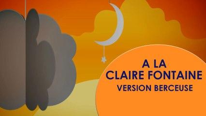 A la Clairefontaine - Berceuse pour endormir bébé
