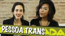 Pessoa trans - com Ana Maria   Encalacrada