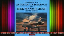 DOWNLOAD FREE Ebooks  Introduction to Aviation Insurance and Risk Management Second Edition Full Free
