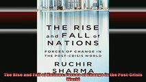 Free Full PDF Downlaod  The Rise and Fall of Nations Forces of Change in the PostCrisis World Full Free