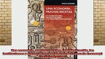 DOWNLOAD FREE Ebooks  Una economía muchas recetas La globalización las instituciones y el crecimiento económico Full EBook
