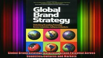 READ book  Global Brand Strategy Unlocking Brand Potential Across Countries Cultures and Markets Full EBook