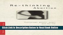 Download Re-thinking Abortion: Psychology, Gender and the Law (Women and Psychology)  Ebook Online