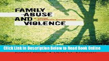 Read Family Abuse and Violence: A Social Problems Perspective (Violence Prevention and Policy)