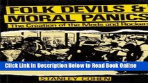 Download Folk Devils and Moral Panics the Creation of the Mods and Rockers  Ebook Free