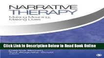 Read Narrative Therapy: Making Meaning, Making Lives  Ebook Free