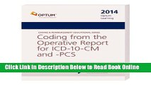 Read Coding from the Operative Report for ICD-10-CM and PCS--2014 Edition (Coding   Reimbursement