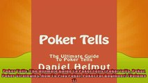 FREE PDF  Poker Tells The Ultimate Guide To Poker Tells Poker tells Poker Poker Strategies How To  BOOK ONLINE