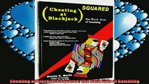 READ book  Cheating at Blackjack Squared The Dark Side of Gambling  DOWNLOAD ONLINE