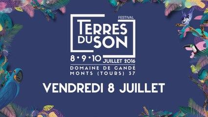 Vendredi 8 juillet - Festival Terres du Son