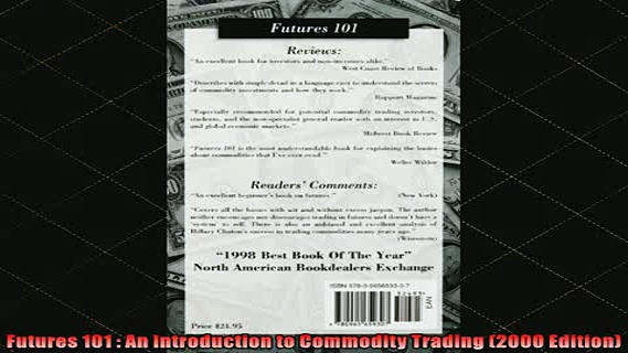DOWNLOAD FREE Ebooks  Futures 101  An Introduction to Commodity Trading 2000 Edition Full Ebook Online Free