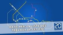 RER, Métro: La liste des travaux de cet été