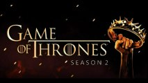 Game of Thrones saison 2 -  I Am Hers, She Is Mine